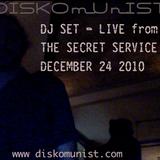 DISKOmUnIST Live @ The Secret Service December24 2010