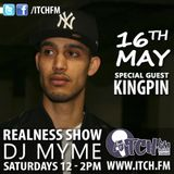 DJ Myme - The Realness Show 120 - Kingpin