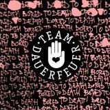 Team dauerfeuer - Bored to Death Mix