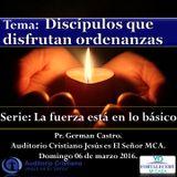Discípulos que disfrutan ordenanzas