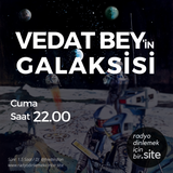 Vedat Bey'in Galaksisi 3. Bölüm - 18 Mayıs 2018
