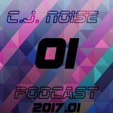 C.J. NOiSE - PodCast 2017.01