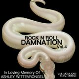 ROCK N ROLL DAMNATION VOL. 4 - IN LOVING MEMORY OF ASHLEY