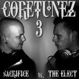 Coretunez III Mixed by The Elect & Sacrifice