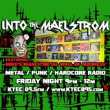 INTO THE MAELSTROM - Metal / Punk / Hardcore Radio #42 - March Metal Wall of Madness - 03.06.2020