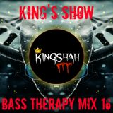 King's Show - Bass Therapy Mix 16