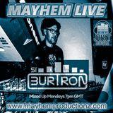 Si Burtron's Mixed Up Mondays 13th November 2017 Mayhem Live