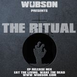 "The Ritual - Wubson's EP Release Set for ""Eat The Living, Wake The Dead"""
