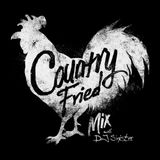 Country Fried Mixtape 172 w/ DJ SINISTER