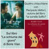 """Quattro chiacchiere con Pierpaolo Vettori su """"La schiuma dei giorni"""" di Boris Vian"""