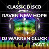 CLASSIC DISCO AT THE RAVEN NEW HOPE PART 1
