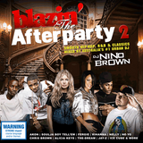 Blazin' The Afterparty 2 (2009) - Disc 1 - DJ Nino Brown