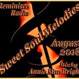 Sweet Soul Melodies Reminisce Radio UK (August 2018) Mixed by Annie Mac Bright