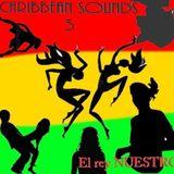 CARIBBEAN_SOUNDS_3_by_El_rey_NUESTRO