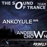 05 The Sound Of Trance Ankoyule B2B Andrew Crown