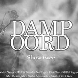 Villa Damp Oord, show twee.