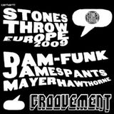GROOVEMENT // Stones Throw Interviews / Mayer Hawthorne X James Pants X Dam Funk / MAY09