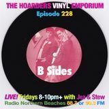 The Hoarders' Vinyl Emporium 228 - 'B-Sides'