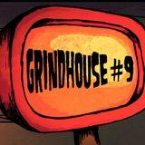 MIXTAPE GRINDHOUSE #9