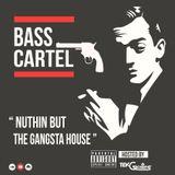 BASS CARTEL #02- GUEST- BASE ON-17.06.2016