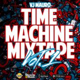 Vj Mauro - Time Machine MixTape Vol.1 [LaMezcla]