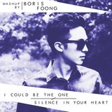 I Could Be the One vs. Silence In Your Heart (Boris Foong Mashup)