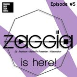 ZAGGIA is here! Episode #5| Best of Soulful, Deep & Tech House Mix |2014 |