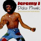 Jeremy J - Disko Phunk Mix - Dec 2018