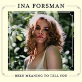 RUN Boom Boom 2019-03-02 : The Album Discovery : Ina Forsman – Been Meaning To Tell You