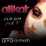 AliKat Live Recording at Gorg-O-Mish 06/17/2017 :: Part 1 of 3