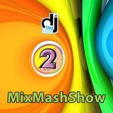 MixMashShow #2 2017 by DJ DigiMark