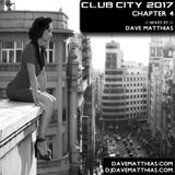 Club City 2017 | Chapter 4