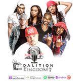 Coalition Kingdom Podcast Mix
