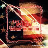 Live from Da Uppa Room - DJ ConverZION presents: Cruisin' on the 4th
