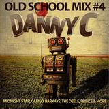 Old School Mix 4-Danny C Cottingham