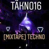Täkno16 [Mixtape] Techno