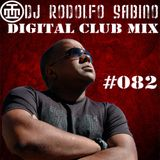 DJ Rodolfo Sabino - Digital Club Mix - Epis. 082