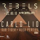 Carlo Lio live @ Rebels - Kremlin Lisboa (Jun 2018) Part I