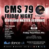 CMS79f - Clubland Master Sessions (Fri) - DJ Dan Jones - Dance Radio UK (02 JUN 2017)