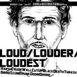 LOUD/LOUDER/LOUDEST episode 46 - 08.19.13