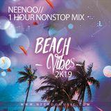 NEENOO - Beach Vibes 2k19