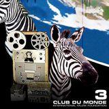 Club du Monde #3B . 8/12/2009