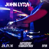 John Lyra - 5fm Shakedown MIx 23/01/2016