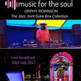 Orphy Robinson's  Jazz Joint Duke Box show 23rd July 2017