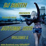 DJ SMITH PRESENTS AUTUMN HITS VOL.1