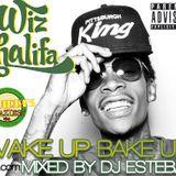 WAKE UP BAKE UP WIZ KHALIFA MIXTAPE MIXED BY DJ ESTEBAN (FEB2012)