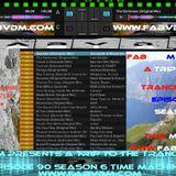 Fab vd M Presents A Trip To The Trance World Episode 90 Season 6 Time Machine