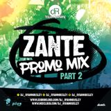ZANTE PROMO MIX. PART 2