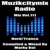 Marky Boi - Muzikcitymix Radio Mix Vol.111 (Hard/Trance)