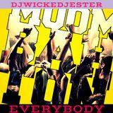 Dj Wicked Jester - Everybody Moombahton